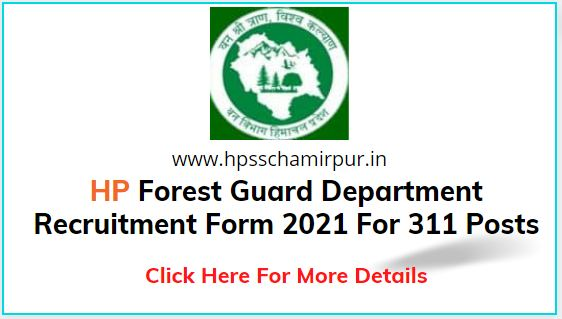 Apply online for HP Forest Guard Recruitment 2021 For 311 Post