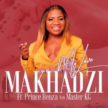 Makhadzi feat. Master KG & Prince Benza - My Love (Afro Beat)
