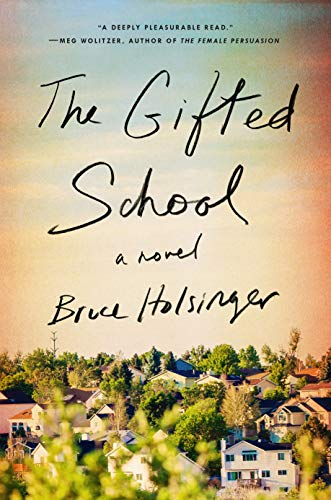 summer reads, reading, goodreads, Kindle, books, amreading, fiction, The Gifted School, Bruce Holsinger
