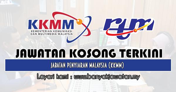 Jawatan Kosong Kerajaan 2019 di Jabatan Penyiaran Malaysia (KKMM)