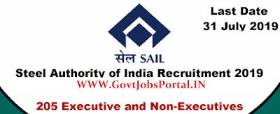 SAIL Recruitment 2019 - Govt Jobs for 205 Executive and Non-Executive Posts