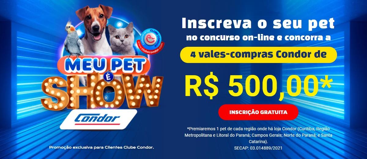 Concurso Condor 2021 Meu Pet é Show Vales-Compras 500 Reais
