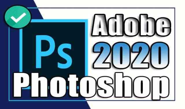 تحميل فوتوشوب Adobe Photoshop 2021 v22.4.3.317 اخر اصدار مفعل مدى الحياة