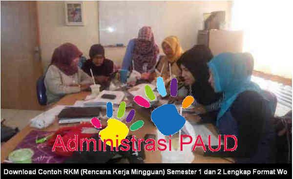 Download Contoh RKM (Rencana Kerja Mingguan) - Administrasi PAUD