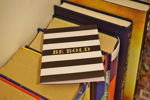 Be Bold Quote
