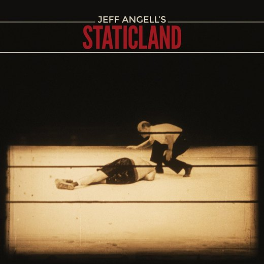 JEFF ANGELL's STATICLAND - ST (2016) full