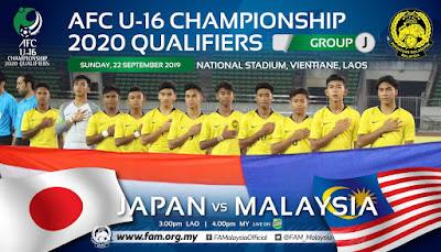 Live Streaming Jepun vs Malaysia (AFC U16 Qualifiers) 22.9.2019