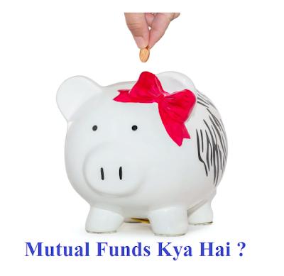 Mutual Funds Kya Hai - Mutual Funds Ke Prakar Kitne Hai?