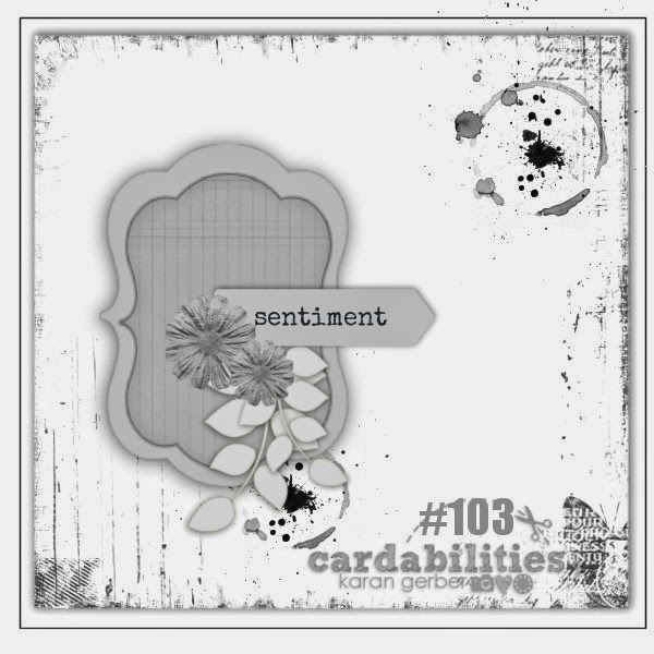 http://cardabilities.blogspot.com/2014/07/sketch-103-design-team-reveal.html