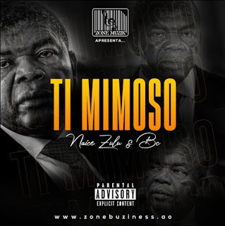 Naice Zulu BC feat. Maureo - Ti Mimoso (Rap) (2022 vas gostar)
