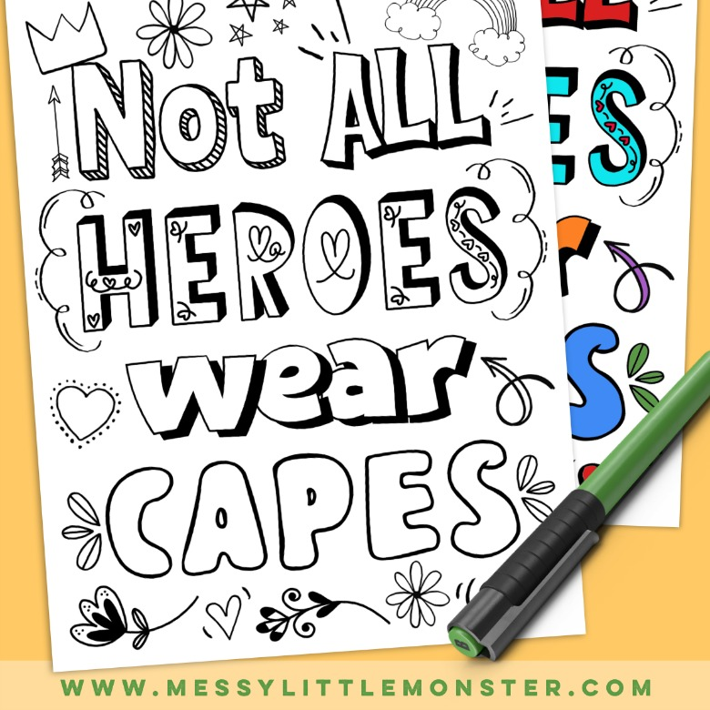 printable not all heroes wear capes coloring page