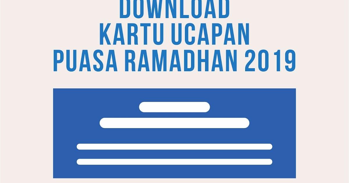 Download Desain Kartu Ucapan Digital Puasa Ramadhan 2019 ...