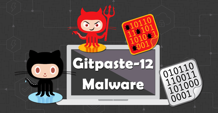 Gitpaste-12 Malware via GitHub & Pastebin Attacks Linux Servers and IoT Devices