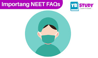 NEET FAQs | Important FAQs About NEET