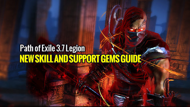 Path of Exile 3 7 Legion - New Skill and Support Gems Guide
