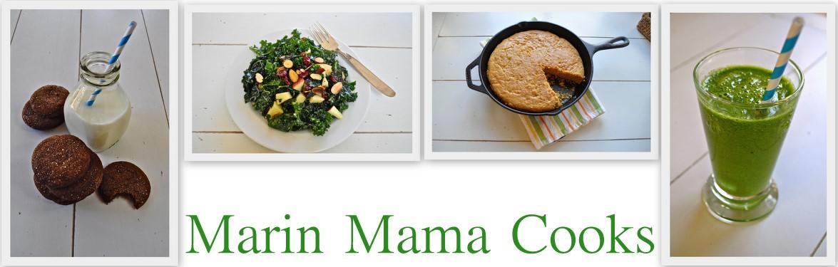 Marin Mama Cooks