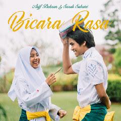 Download Lagu Mp3 Ariff Bahran & Sarah Suhairi - Bicara Rasa