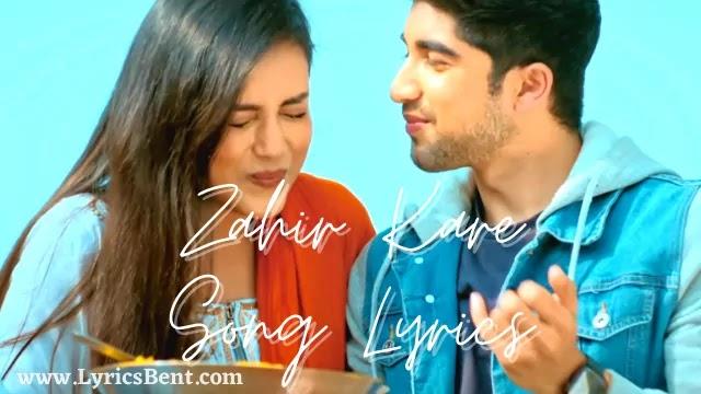 Zahir Kare Song Lyrics