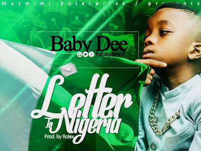 MUSIC: Baby Dee - Letter To Nigeria | @babydeeoff