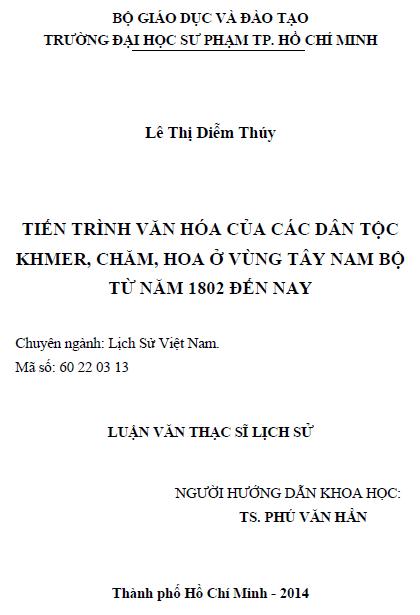 Tiến trình văn hóa của các dân tộc Khmer, Chăm, Hoa ở vùng Tây Nam Bộ từ 1802 đến nay