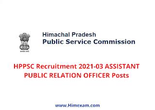 HPPSC Recruitment 2021-03 ASSISTANT PUBLIC RELATION OFFICER Posts