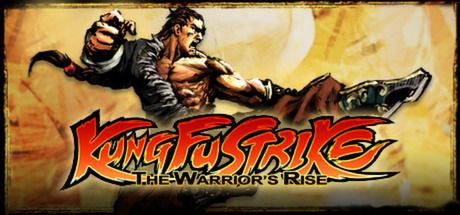 Kung Fu Strike - The Warriors Rise