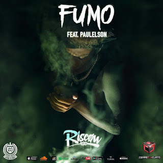 Riscow 420 feat. Paulelson – Fumo