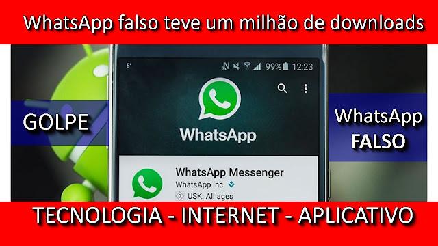 Vídeo: WhatsApp falso teve mais de um milhão de downloads.