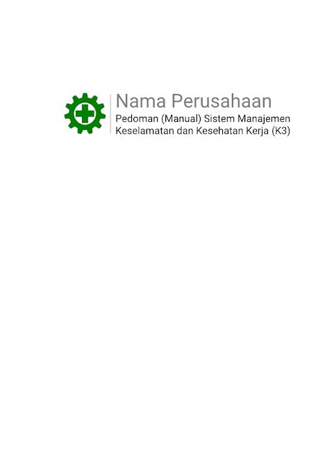 Sampul Depan Manual Sistem Manajemen K3 (Keselamatan dan Kesehatan Kerja)