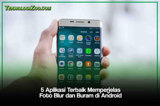 Aplikasi Paling Bagus Memperbaiki dan Memperjelas Foto Blur di Android