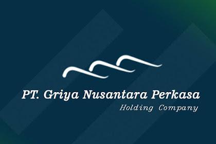 Lowongan PT. Griya Nusantara Perkasa Pekanbaru Mei 2019
