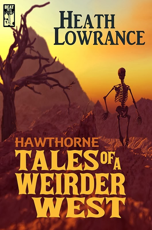 Hawthorne: Tales of a Weirder West