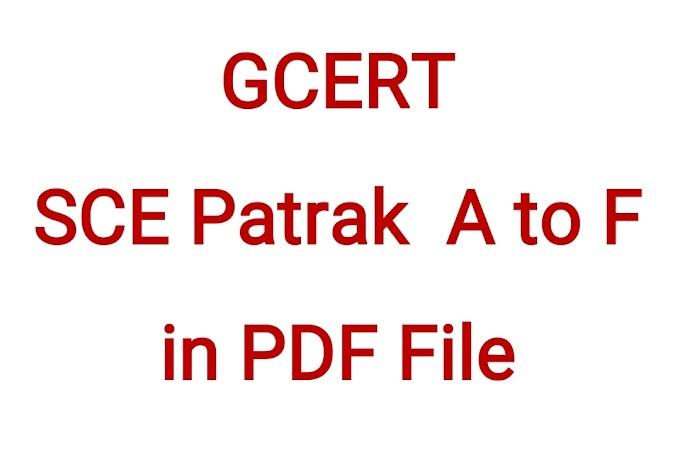 GCERT SCE Patrak A to F in PDF File