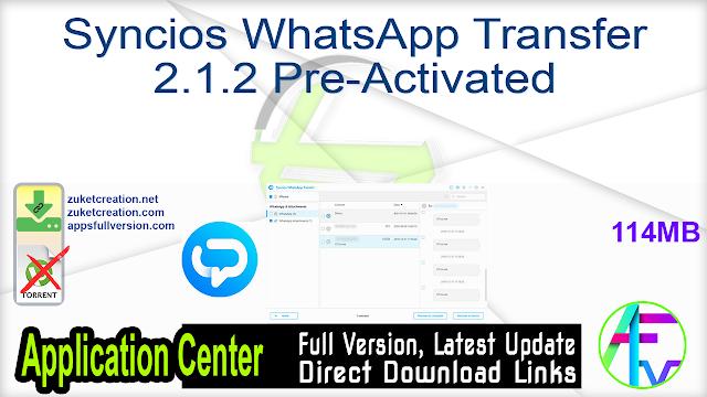 Syncios WhatsApp Transfer 2.1.2 Pre-Activated