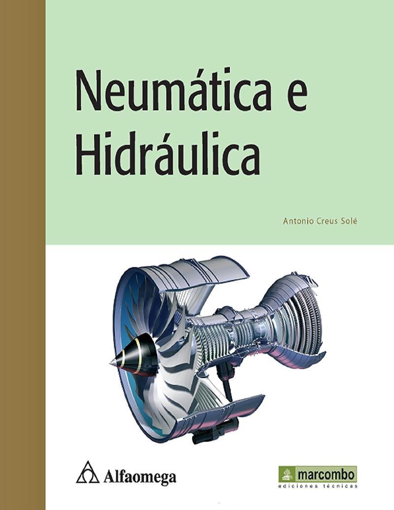 Neumática e Hidráulica – Antonio Creus Solé