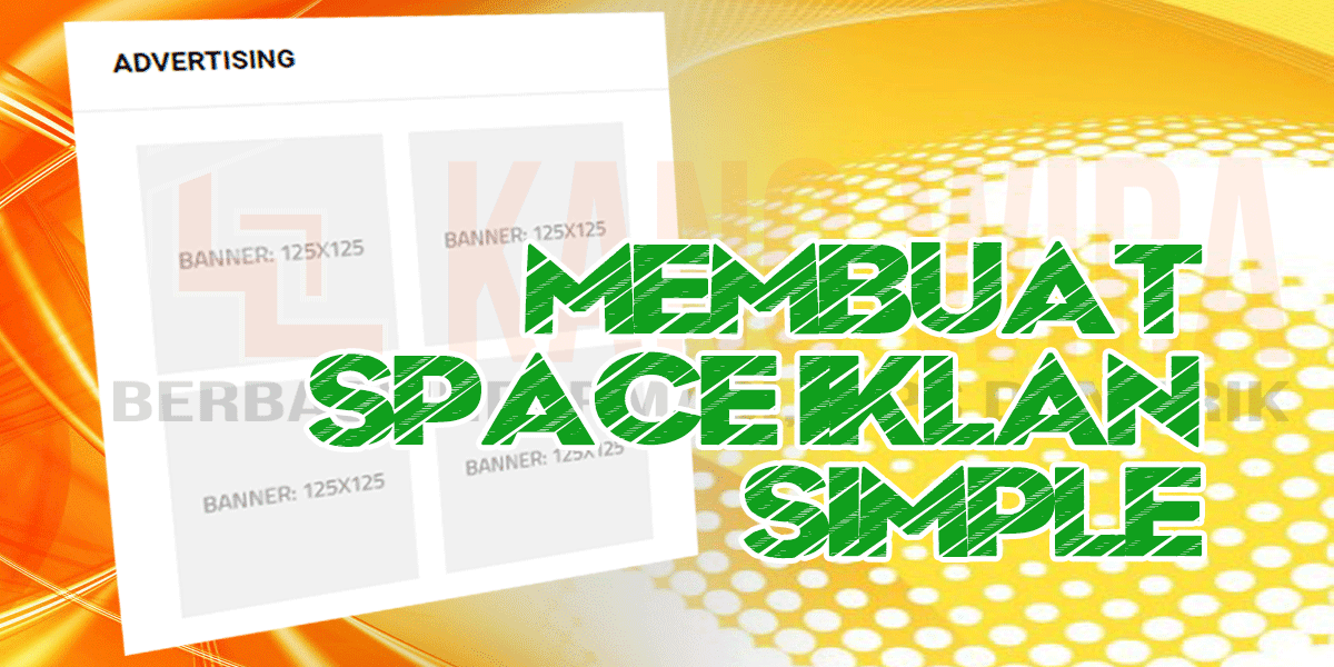 Membuat Space Iklan Simple