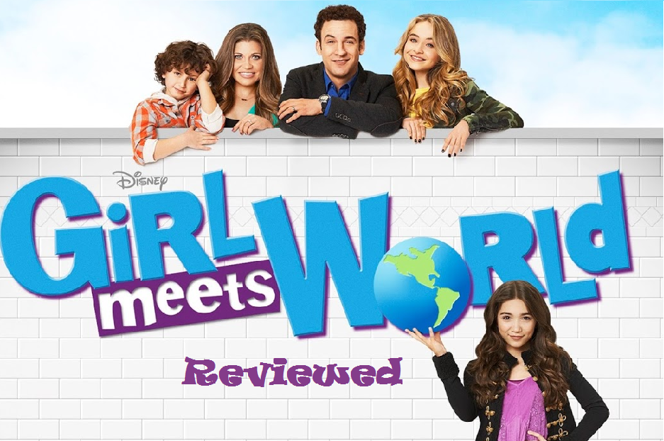 Girl Meets World Reviewed