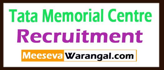 Tata Memorial Centre TMC Recruitment
