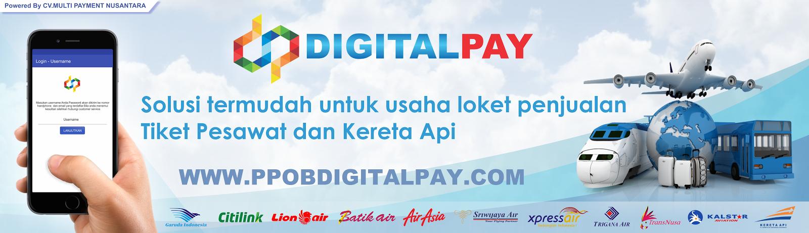 PPOB DIGITAL PAY - Agen Tiket Pesawat - Loket Pembayaran Online