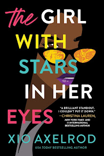 #Spotlight on The Girl with Stars in Her Eyes by Xio Axelrod + #Giveaway