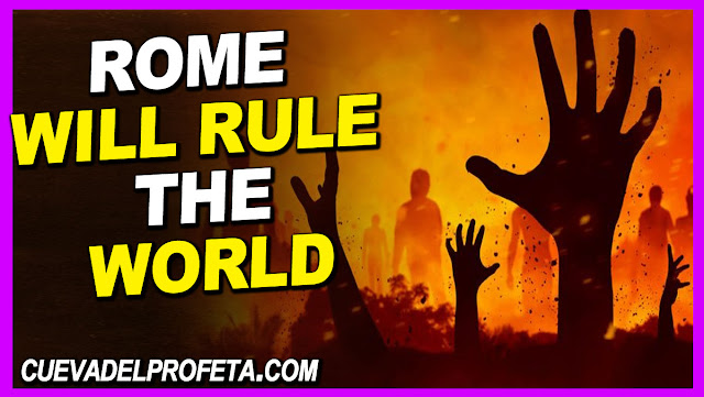 Rome will rule the world - William Marrion Branham Quotes