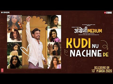 KUDI NU NACHNE DE LYRICS – ANGREZI MEDIUM