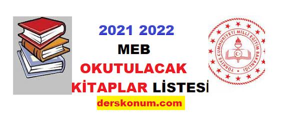 2021 2022 MEB OKUTULACAK KİTAPLAR LİSTESİ
