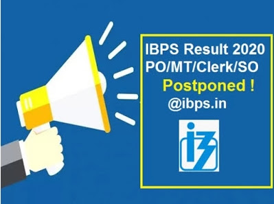 IBPS Result 2020 PO/MT/CLERK CRP IX Postponed @ibps.in: Check Notification PDF & Recruitment Details