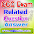 CCC Exam Related  Question and Anwer
