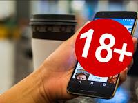 JANGAN SANGE! Aplikasi Dewasa 18+  Yang Ada & Tidak Ada di Playstore!