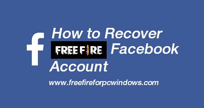 How to Recover Free Fire Facebook Account