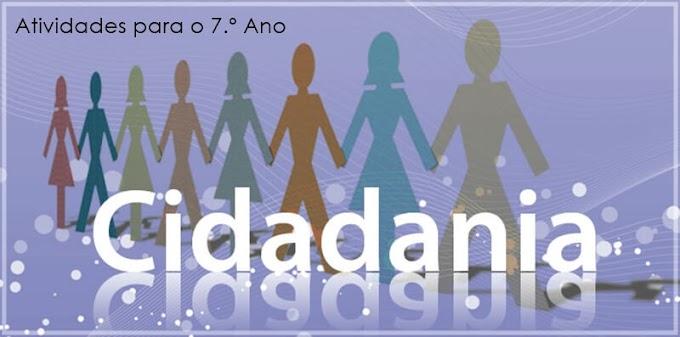 Cidadania: Direitos e Deveres no âmbito Escolar e Familiar - Atividades de Língua Portuguesa para o 7.º A