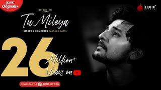 Tu Milya: Darshan Rawal Song English/Hindi lyrics idoltube –