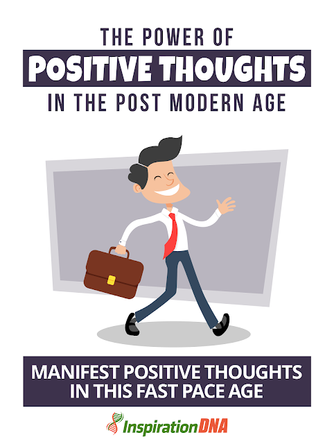 The Power Of Positive Thoughts In The Post Modern Age